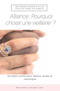 8 bonnes raisons de choisir une vielle alliance. Pourquoi préférer une alliance vintage ?